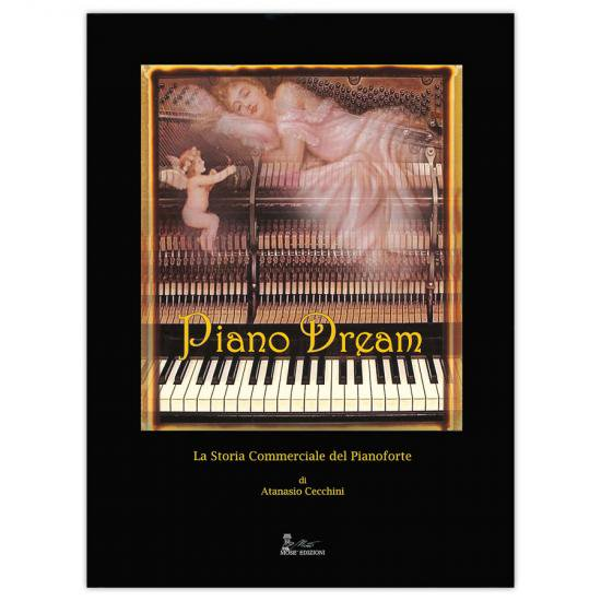 Piano Dream La Storia Commerciale del Pianoforte