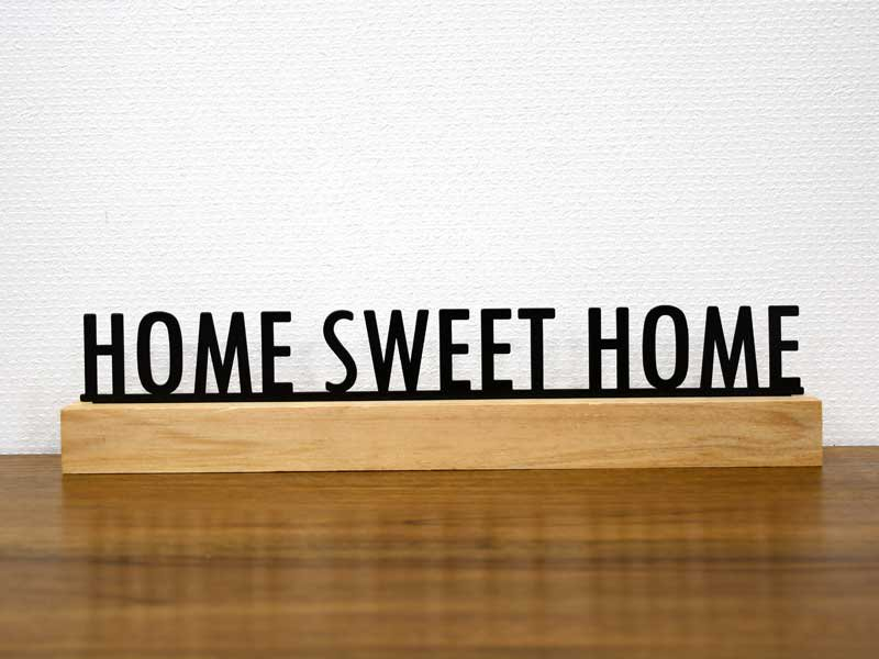HOME SWEET HOME<br>ホーム スイート ホーム<br>