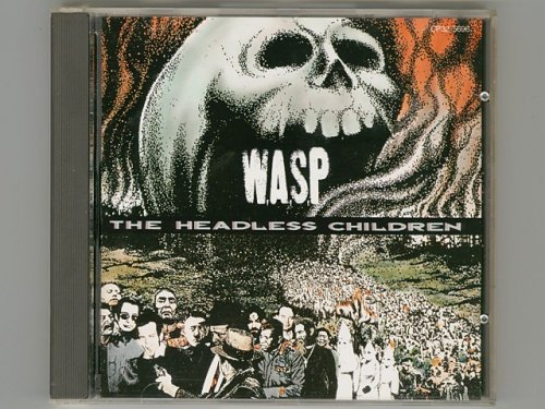 The Headless Children / W.A.S.P. [Used CD] [CP32-5696] [1st Press]