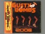 2008 / Gusty Bombs [Used CD] [HHD-2001] [w/obi]