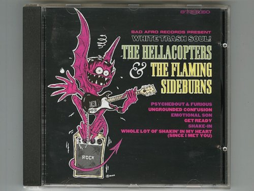 White Trash Soul! / The Hellacopters & The Flaming Sideburns [Used CD] [AFROCD008] [EP] [Import]