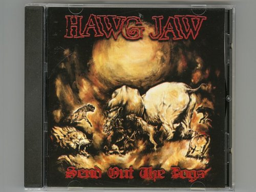 Send Out The Dogs / Hawg Jaw [New CD]...