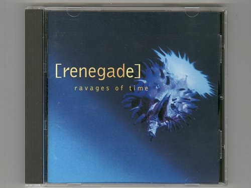 Ravages Of Time / Renegade [Used CD] ...