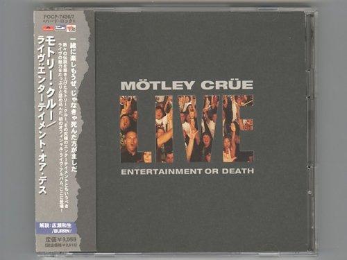 Live: Entertainment Or Death / Motley...