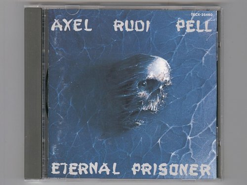 Eternal Prisoner / Axel Rudi Pell [Us...