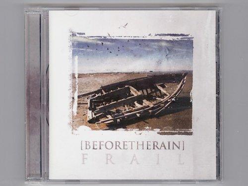 Frail / Before The Rain [Used CD] [AV...