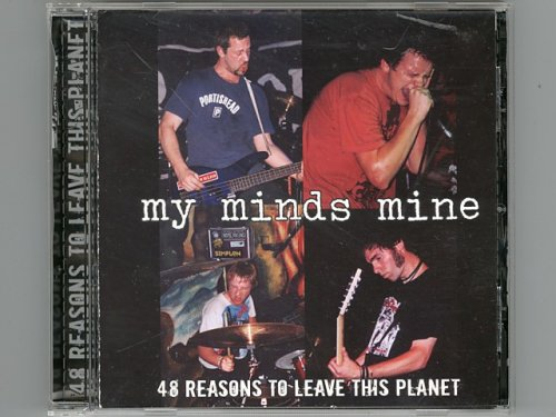 48 Reasons To Leave This Planet / My Minds Mine [Used CD] [SMG 008] [Import]