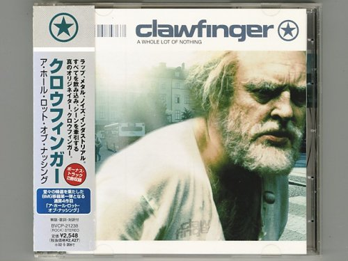 A Whole Lot Of Nothing / Clawfinger [Used CD] [BVCP-21238] [w/obi]