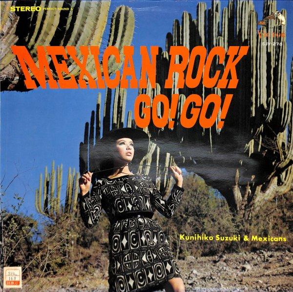 メキシカン・ロック・GO!・GO!