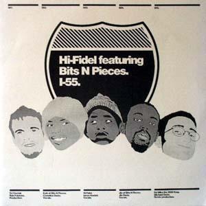HI-FIDEL featuring BITS N PIECES I-55.