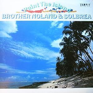 BROTHER NOLAND&SOLBREA