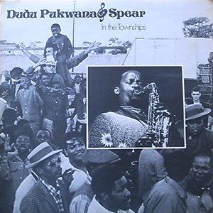 Dudu Pukwana&Spear