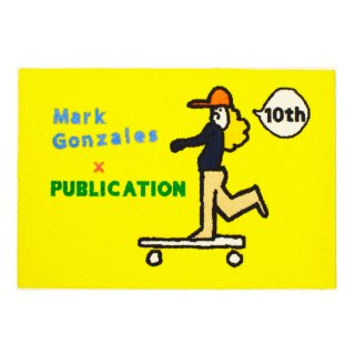 <img class='new_mark_img1' src='//img.shop-pro.jp/img/new/icons3.gif' style='border:none;display:inline;margin:0px;padding:0px;width:auto;' />MARK GONZALES×PUBLICATION 10th.ANNIVERSARY LOGO MAT  YELLOW( マークゴンザレス×パブリケーション 10周年記念 コラボ マット イエロー)