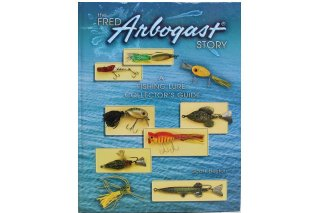 FRED ARBOGAST Fishing Lure Collector's Guide