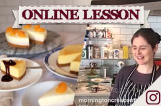 【オンラインレッスン】チーズケーキ、ベイクド&レア!2 types of cheesecake - Online Lesson
