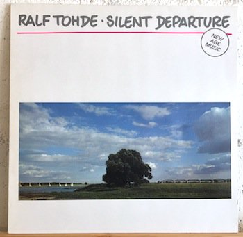 Ralf Tohde / Silent Departure