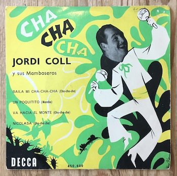 Jordi Coll Y Sus Mamboseros / Cha Cha Cha 7
