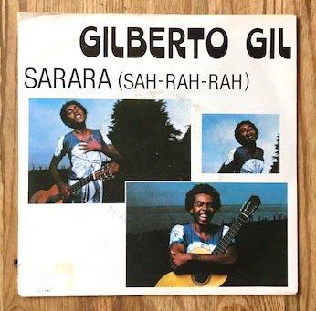 Gilberto Gil / Sarara (Sah-Rah-Rah) 7
