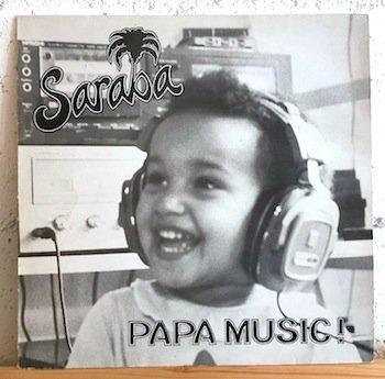 Saraba / Papa Music!