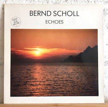 Bernd Scholl / Echoes