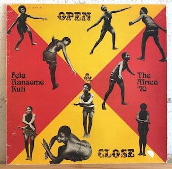 Fẹla Ransome Kuti& The Africa '70 / Open & Close