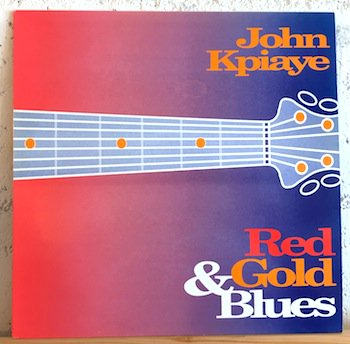 John Kpiaye / Red, Gold & Blues