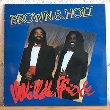 Brown & Holt / Wild Fire
