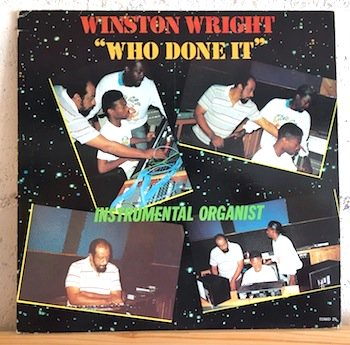 Winston Wright / Who Done It