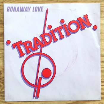Tradition / Runaway Love 7