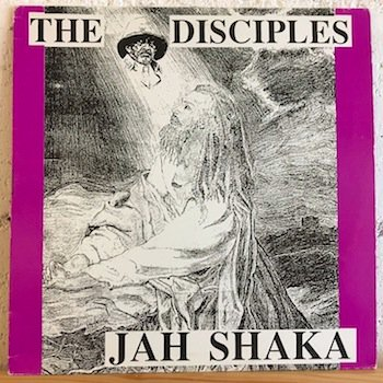 Jah Shaka, The Disciples / The Disciples