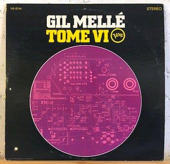 Gil Mellé / Tome VI