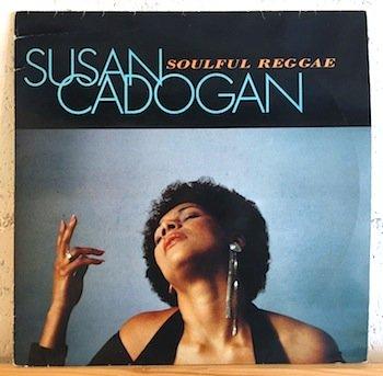 Susan Cadogan / Soulful Reggae