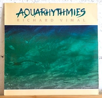 Richard Vimal / Aquarhythmies