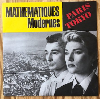 Mathematiques Modernes / Paris Tokyo 7