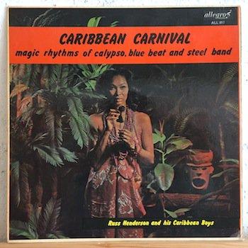 Russ Henderson And His Caribbean Boys / Caribbean Carnival