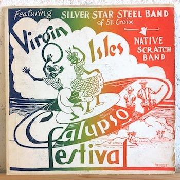 Silver Star Steel Band Of St. Croix / Virgin Isles Calypso Festival