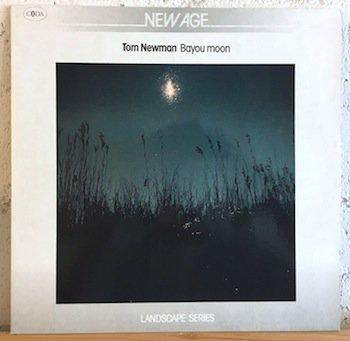 Tom Newman / Bayou Moon