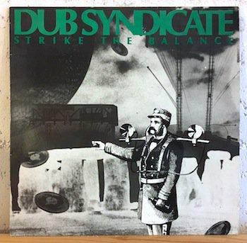 Dub Syndicate / Strike The Balance