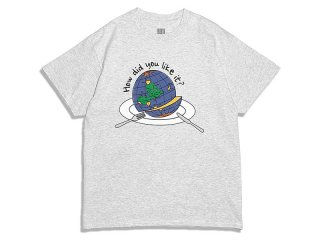 COMFORTABLE REASON [コンフォータブル リーズン] How did you like it ? S/S Tee