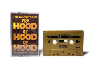 THE SOUNDTRACK FOR THE HOOD BY THE HOOD OF THE HOOD CASSETTE TAPE/ SELECTED BY DJ HOLIDAY