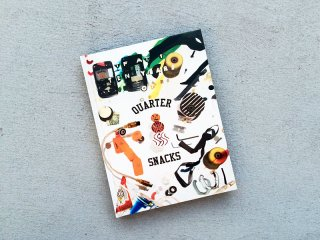 QUARTER SNACKS [クウォータースナックス] TEN YEARS OF QUARTERSNACKS BOOK
