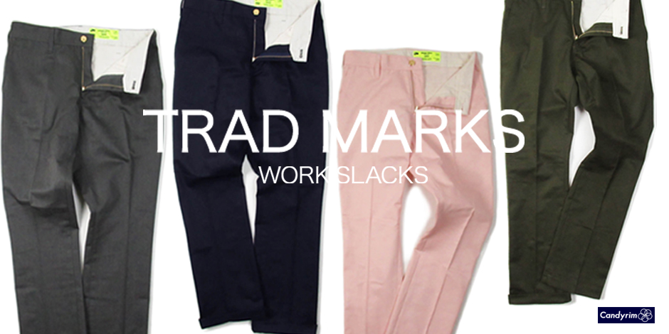 TRADMARKSWORKSLACKS