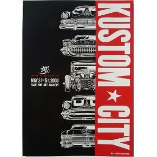 KUSTOM CITY POSTER(カスタムシティーポスター)
