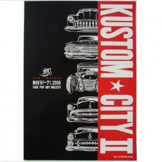 KUSTOM CITY2POSTER(カスタムシティー2ポスター)