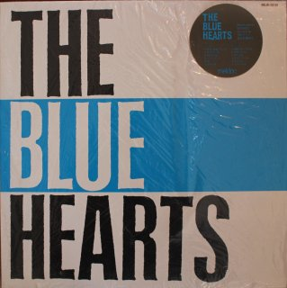 THE BLUE HEARTS /  THE BLUE HEARTS (USED LP)