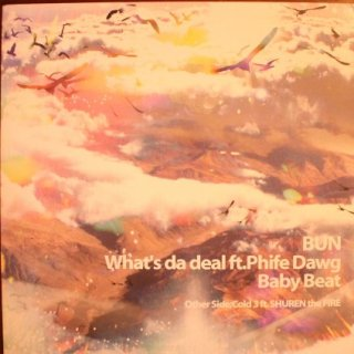 BUN / WHAT'S DA DEAL (USED 12INCH)