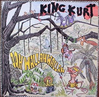 KING KURT / OOH WALLAH WALLAH (USED LP)