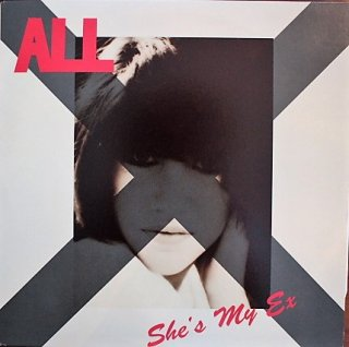 ALL / SHE'S MY EX (USED 12INCH)