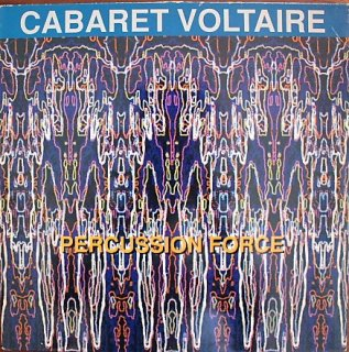 CABARET VOLTAIRE / PERCUSSION FORCE (USED 12INCH)