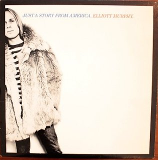 ELLIOTT MURPHY / JUST A STORY FROM AMERICA (USED LP)